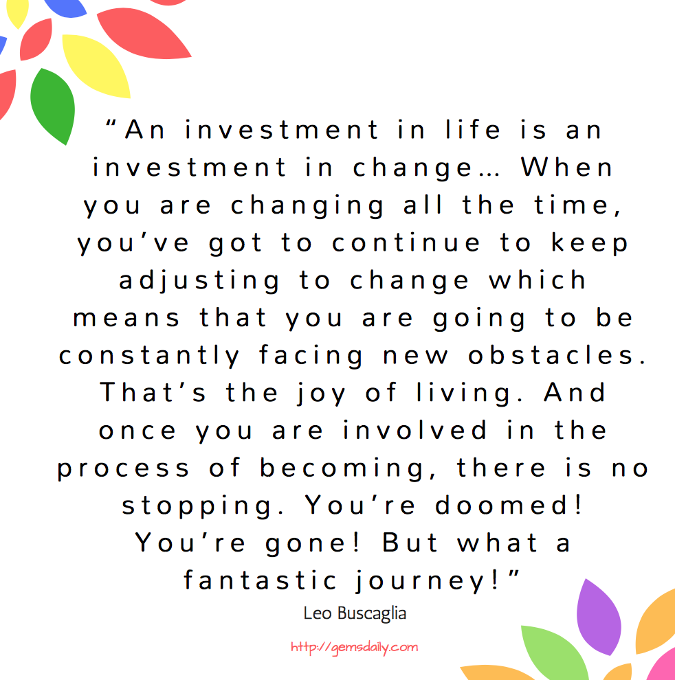 Fantastic Quotes About Life 3 Quotes That Will Change You  Gem's Daily Treasures